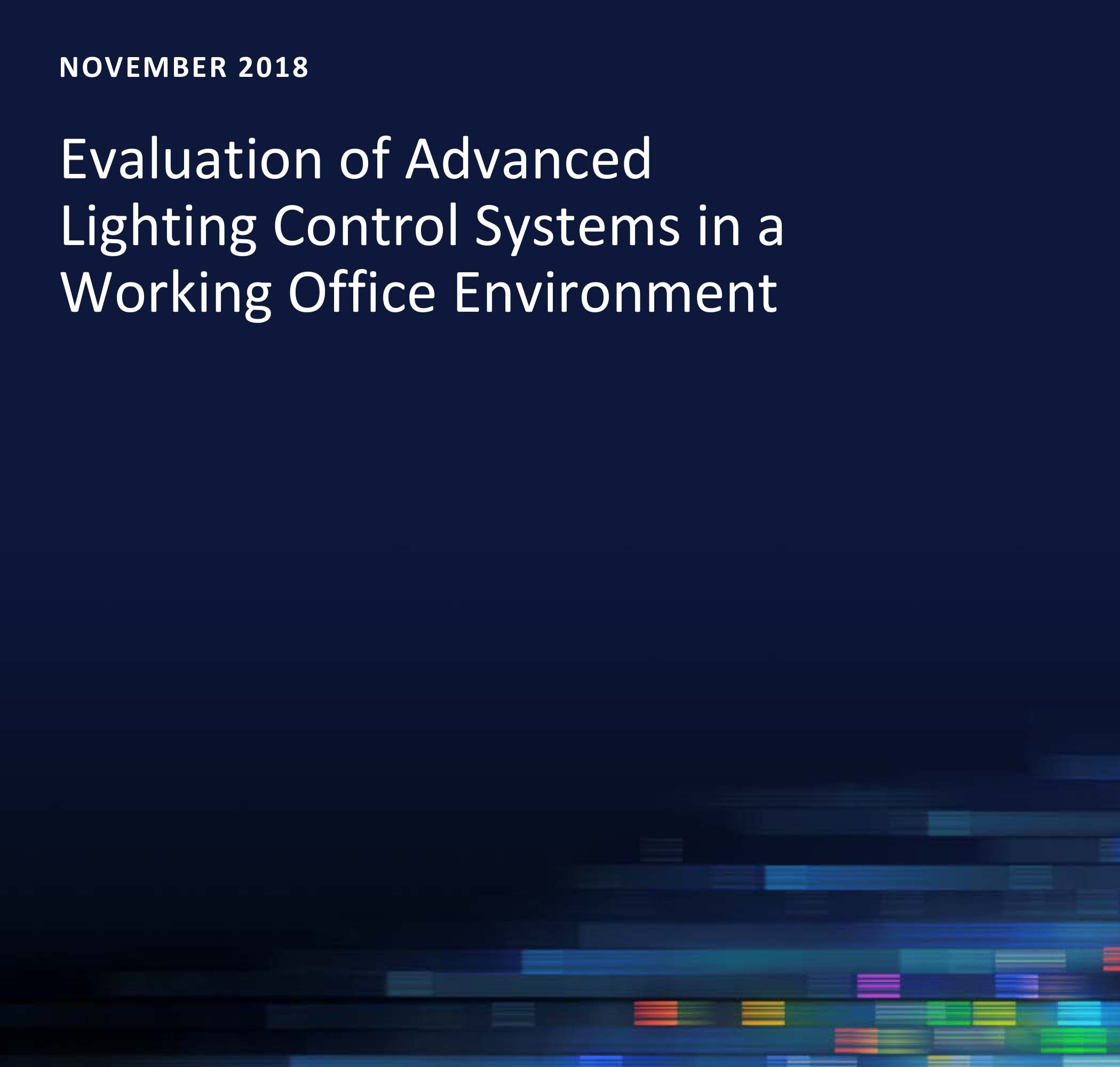 Evaluation of Advanced Lighting Control Systems in a Working Office Environment